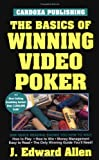 The Basics of Winning Video Poker (Basics of Winning S)