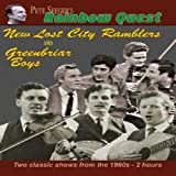 Pete Seeger's Rainbow Quest - The Greenbriar Boys and The New Lost City Ramblers
