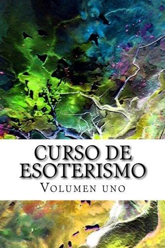Curso de ESOTERISMO: Volumen uno: Volume 10 (Cursos formativos)