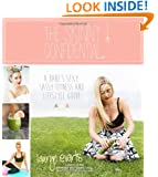The Skinny Confidential: A Babe's Sexy, Sassy Health and Lifestyle Guide