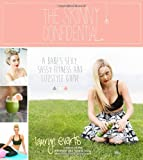 The Skinny Confidential: A Babes Sexy, Sassy Health and Lifestyle Guide