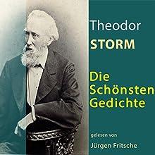 Theodor Storm: Die schönsten Gedichte Hörbuch von Theodor Storm Gesprochen von: Jürgen Fritsche