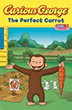 img - for Curious George The Perfect Carrot book / textbook / text book