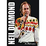 Neil Diamond - In Performance