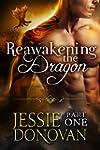 Reawakening the Dragon: Part One (A B...