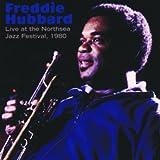 echange, troc Freddie Hubbard - Live At The Northsea Jazz Festival, 1980