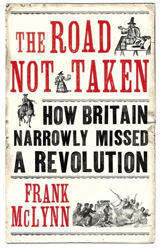 the-road-not-taken-how-britain-narrowly-missed-a-revolution