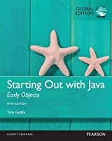Starting Out with Java: Early Objects, 5th Global Edition Front Cover