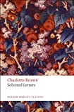 Selected Letters (Oxford World's Classics) (0199576963) by Brontë, Charlotte