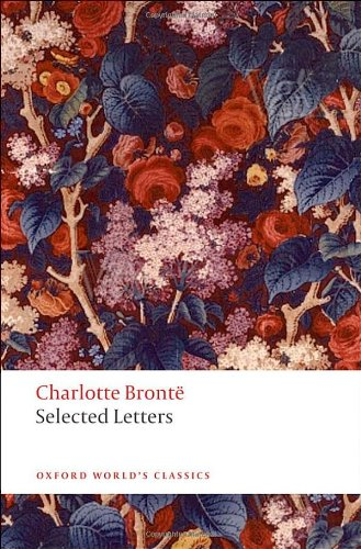 """Selected Letters (Oxford World's Classics)"" av Charlotte Brontë"