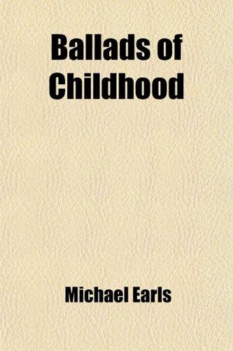 Ballads of Childhood