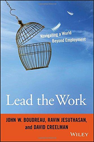 Lead the Work: Navigating a World Beyond Employment PDF