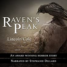 Raven's Peak: World on Fire, Book 1 | Livre audio Auteur(s) : Lincoln Cole Narrateur(s) : Stephanie Dillard
