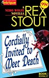 Image of Cordially Invited to Meet Death: A Nero Wolfe Novella