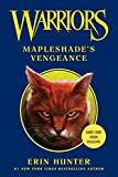 Warriors: Mapleshade's Vengeance (Warriors Novella)