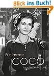 F�r immer Coco: Facetten einer Ikone
