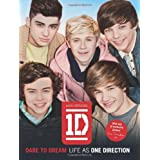 Dare To Dream: Life As One Directionby One Direction