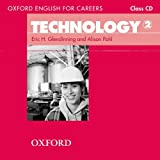Eric Glendinning Oxford English for Careers: Technology 2: Class Audio CD