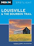 Moon Spotlight Louisville and the Bourbon Trail