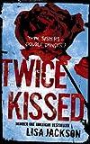 Twice Kissed (0340935995) by Lisa Jackson