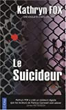 Le suicideur par Fox