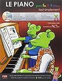 Le Piano pour les 5/8 ans Tout Simplement + CD