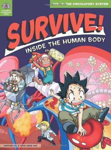 Survive! Inside the Human Body, Vol. 2: The Circulatory System PDF