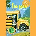 How Tia Lola Learned to Teach (       UNABRIDGED) by Julia Alvarez, Michelle Gonzalez Narrated by Michelle Gonzalez