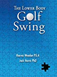 img - for The Lower Body Golf Swing book / textbook / text book