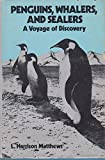 img - for Penguins, Whalers, and Sealers: A Voyage of Discovery book / textbook / text book
