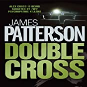 Double Cross: Alex Cross, Book 13 | James Patterson