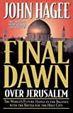 Final Dawn Over Jerusalem (0785275711) by Hagee, John