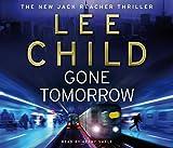 Lee Child Gone Tomorrow: (Jack Reacher 13)