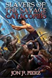 Jon F. Merz Slavers of the Savage Catacombs (Shadow Warrior)