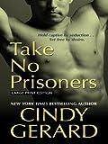 Take No Prisoners (Thorndike Press Large Print Basic Series)