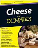 Cheese For Dummies (For Dummies (Cooking))