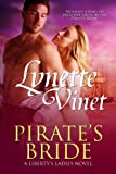Pirates Bride (Libertys Ladies Book 1)