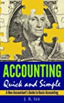 Accounting Quick & Simple: A Non-Acco...