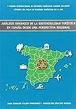 Análisis dinámico de la sostenibilidad turística en España desde una perspectiva regional (Altres obres)