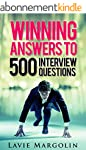 Winning Answers to 500 Interview Ques...