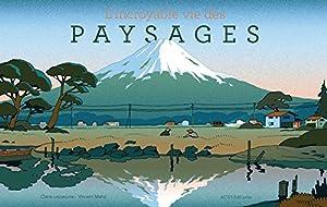 """Afficher """"L'Incroyable vie des paysages"""""""