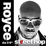 Royce da 5'9 / Street Hop