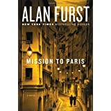 Mission to Paris: A Novel ~ Alan Furst