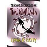 Time Gentlemenby Craig Kelly