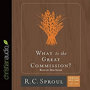 What Is the Great Commission? Audiobook