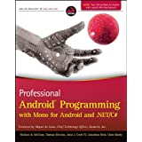 Professional Android Programming with Mono for Android and .NET/C#by Wallace B. McClure