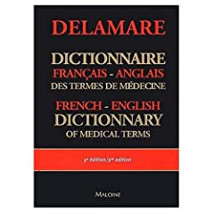 French to English and English to French Dictionary of Medical Terms