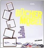 Bücher-Möbel: Über 300 Ideen für das Leben mit Büchern