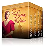 Love Out West: A Historical Western Christian Romance Novella Collection