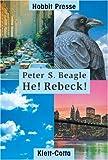He! Rebeck! - Peter S. Beagle